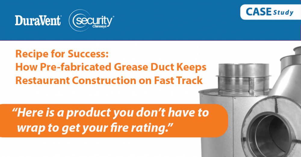 Recipe for Success: How Pre-fabricated Grease Duct Keeps Restaurant Construction on Fast Track